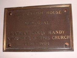 Tablet reading: This Parish House is a Memorial to Nathan Louis Handy  a Founder of this Church 1841-1904